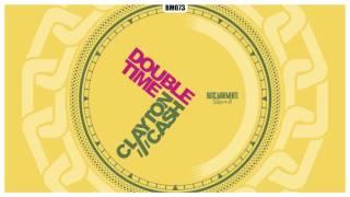 Clayton Cash - Double Time (Official HQ Preview) BM073