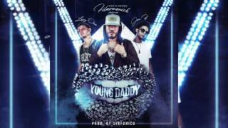 Young Daddy- Filarmonick Ft Lary Over & Jon-z.(Audio Oficial)