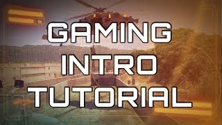 How To Make Your Gaming Intro (Easy Tutorial) 2018