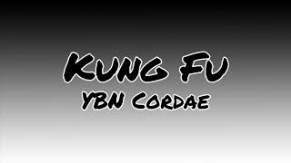 "YBN Cordae ""Kung Fu"" [Lyric Video]"