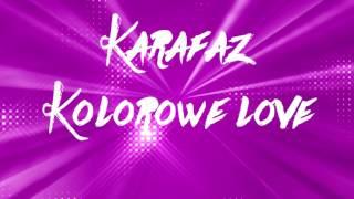 Karafaż - Kolorowe love