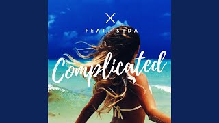 Complicated (feat. Seda)