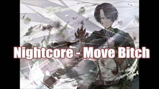 Nightcore - Move Bitch