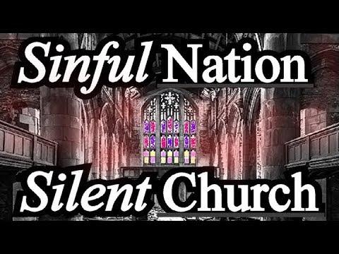 A Silent Church Amidst A Sinful Nation - E. A. Johnston Sermon