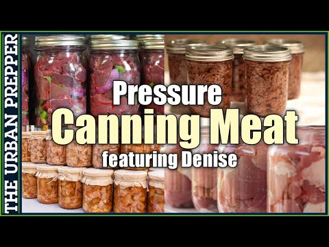 Pressure Canning Meat featuring Denise | Pantry Preps