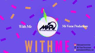 """Pop Instrumental - """"With Me"""" - Ms Vame Productions"""