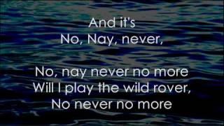 The Wild Rover (No, Nay, Never) - Lyrics ,