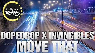 DOPEDROP X Invincibles - Move That
