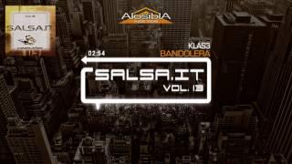 SALSA.IT Vol. 13 -  BANDOLERA - Klas3
