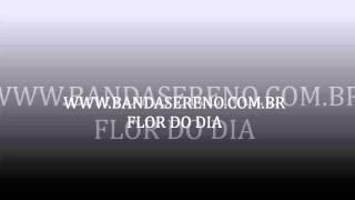FLOR DO DIA - SERENO FORREGGAE