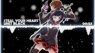 Nightcore - Steal Your Heart「 UNIT BLACK 」