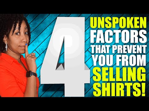 4 Reasons You Aren't Selling T-Shirts That No One Ever Mentions! (Print on Demand Help)