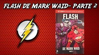 FLASH DE MARK WAID- PARTE 2