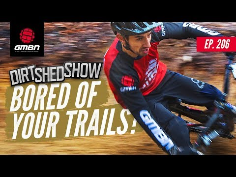 """Bored Of Your Normal MTB Trails"""" 