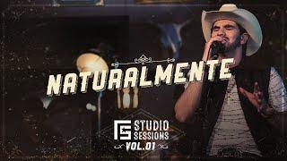 Loubet  - Naturalmente   FS Studio Sessions Vol. 1  (Vídeo Oficial)