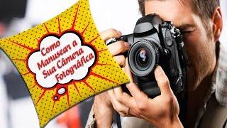 Como Segurar a Câmera Fotográfica DSLR de Maneira Correta