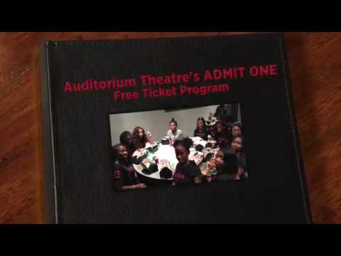 Auditorium Theatre's ADMIT ONE Free Ticket program