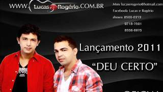 Lucas e Rogério - Deu Certo [OFICIAL]