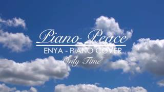 Enya - Only Time (Relaxing Piano Cover)