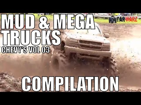 CHEVY MUD & MEGA TRUCK MUD COMPILATION 2018 VOL 03
