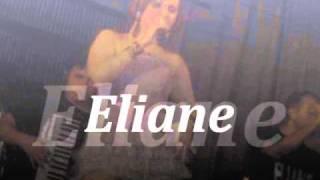 "Eliane a Rainha do Forro ""Só sei te amar"""