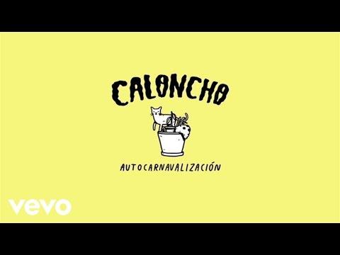 Autocarnavalizacion de Caloncho Letra y Video