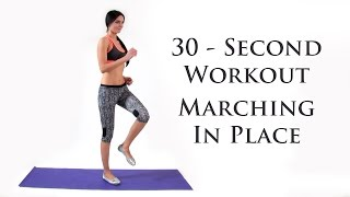 30 Second Workout - Marching In Place - DiTuro Productions