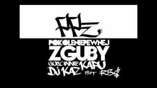 """Pokolenie Pewnej Zguby feat. KAFU, DJ KAZ, beat RB$ """"MELO"""""""