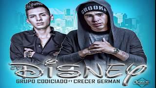 Crecer German Ft Grupo Codiciado - El Disney (Estudio 2017)