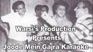 Joode mein gajra mut bandho karaoke by Warsi's production width=