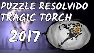 [PT/BR] CYCLUM PUZZLE: SKIN TRAGIC TORCH 2017 - Don't Starve Together