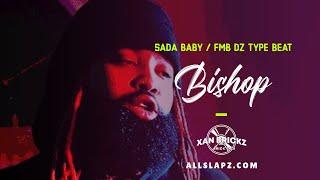 (FREE BEAT) - FMB DZ|Sada Baby| Detroit Type Beat  - Bishop (Prod. by Xan Brickz)