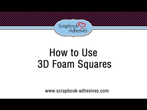 How to Use 3D Foam Squares