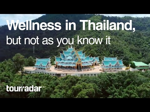 Wellness in Thailand, but not as you know it