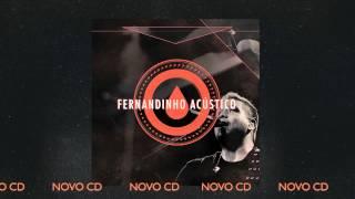 """FERNANDINHO ACÚSTICO - NOVO CD [PREVIEW FAIXA """"PAI DE MULTIDÕES""""]"""