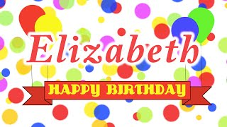 Happy Birthday Elizabeth Song