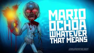 MARIO OCHOA - WHATEVER THAT MEANS