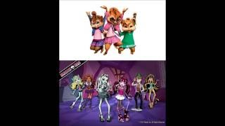The Chipettes - We Are Monster High