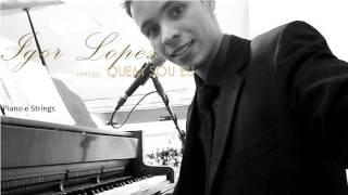 Igor Lopes - Quem Sou Eu