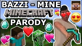 "BAZZI - ""MINE"" MINECRAFT PARODY"