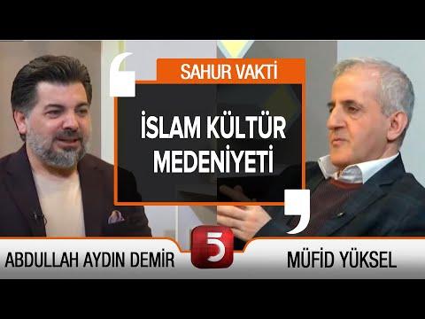 İslam Medeniyetinde Ramazan Kültürü – TV5 Sahur Vakti – Müfid Yüksel – Abdullah Aydın Demir