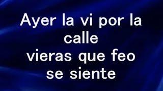 Ayer La Vi Por La Calle -Letra- Banda Ms