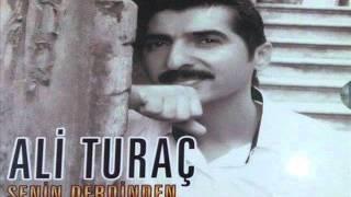 Ali Turaç --  Ben Dadaşın Oğluyam