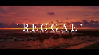 """REGGAE"" - OLD SCHOOL BEAT HIP HOP REGGAE [USO LIBRE]"