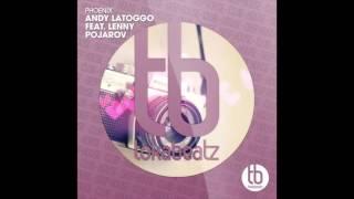 Andy LaToggo feat. Lenny Pojarov - Phoenix