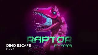 F-777:Dino Escape(Raptor Álbum)