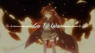 Go to war-Nightcore