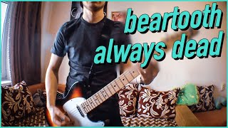 BEARTOOTH - Always Dead guitar cover