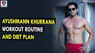 Ayushman Khurana Workout Routine & Diet Plan || Health Sutra - Best Health Tips