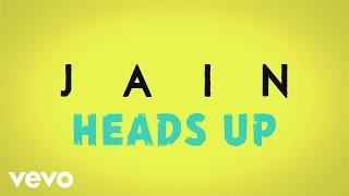 Jain - Heads Up (audio + paroles)